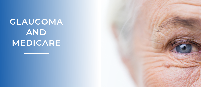 Glaucoma Medicare Coverage: What You Need to Know